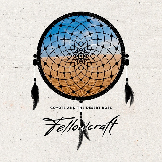"""Exclusive Premiere: FELLOWCRAFT New Single """"Coyote And The Desert Rose"""" Debuts"""