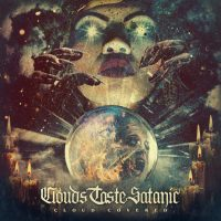 CLOUDS TASTE SATANIC Seventh Album 'Cloud Covered' Due This Month