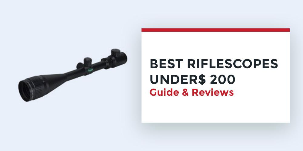 Best-Riflescopes-Under$-200