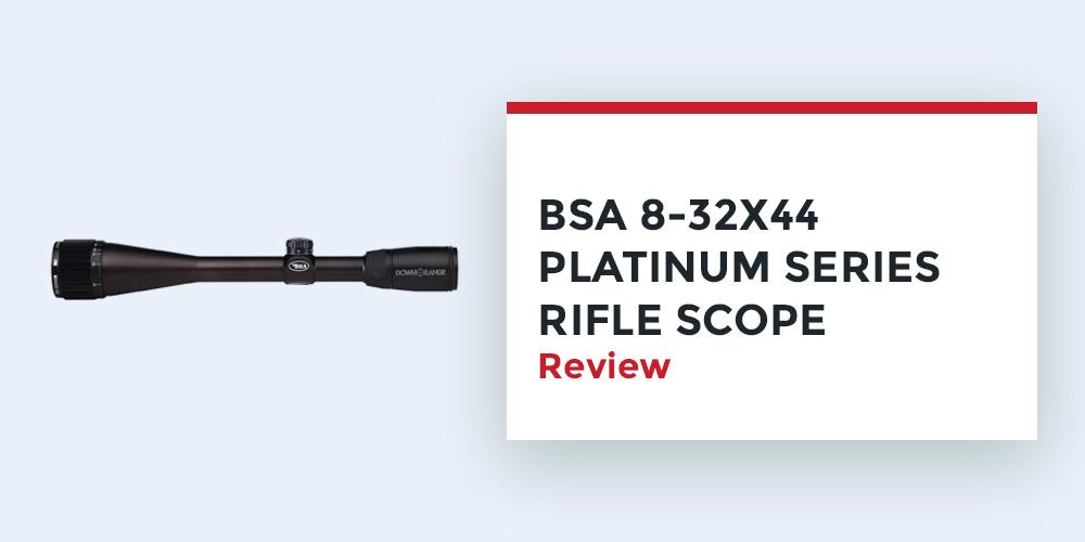 BSA-8-32-44-Platinum-Series-Rifle-Scope