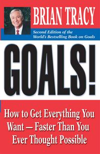 'Goals' by Brian Tracy (ISBN 1605094110)