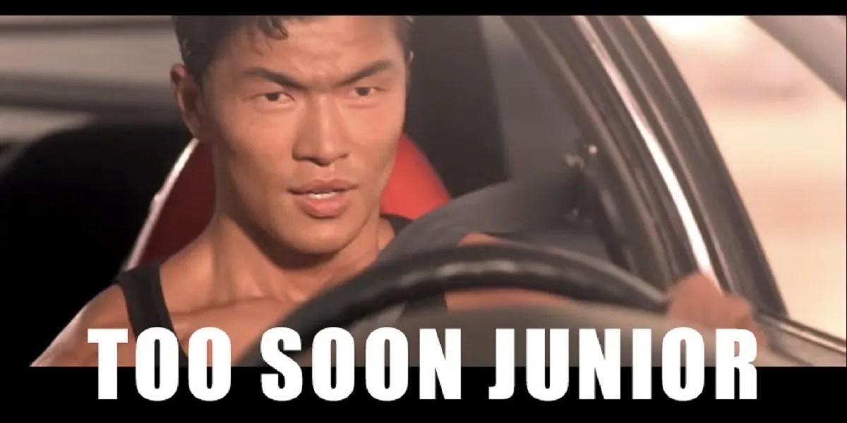Too soon junior