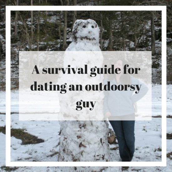 http://www.rightkindoflost.com/the-outdoorsy-guys-girlfriend-survival-guide/