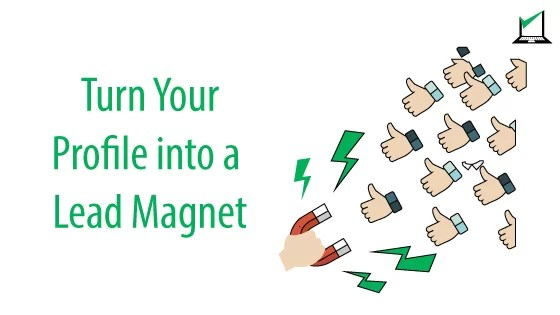 Turn-Your-Profile-into-a-Lead-Magnet