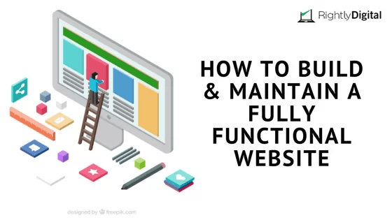 How to Build and Maintain a Fully Functional Website