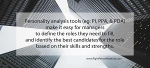 Personality analysis tools make it easier for managers to do their jobs - well.