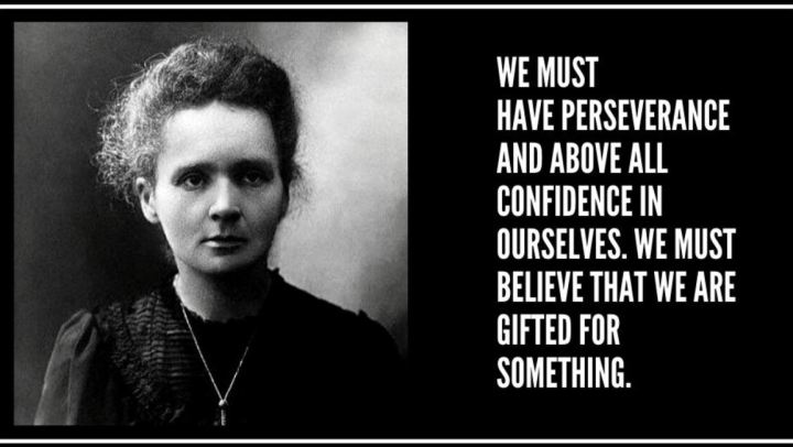 Quote by Marie curie.