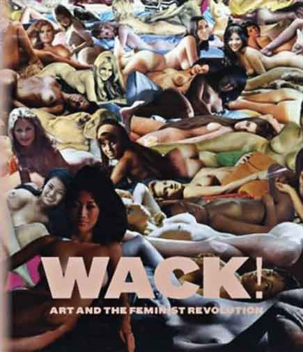 wack: art and the feminist revolution