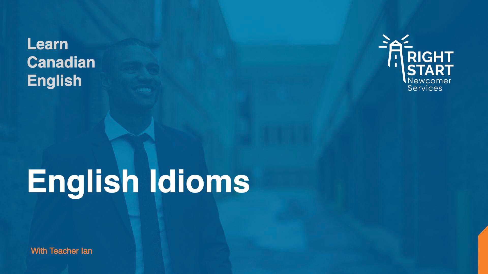 Learn Canadian English - Idioms slides