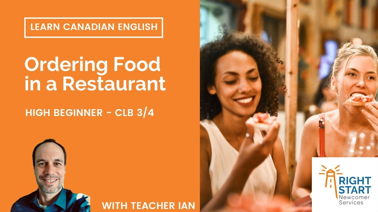 Learn Canadian English - Ordering Food in a Restaurant