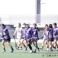 【女子ラクロス部】「対応力」見せつけ、FINAL進出決定!
