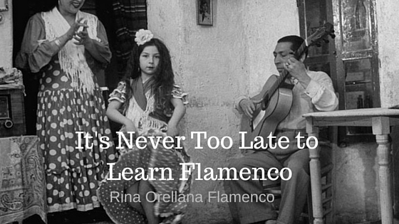 It's Never Too Late To Learn Flamenco!
