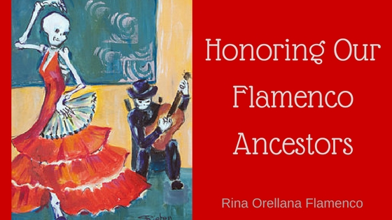 In Honor of Our Flamenco Ancestors