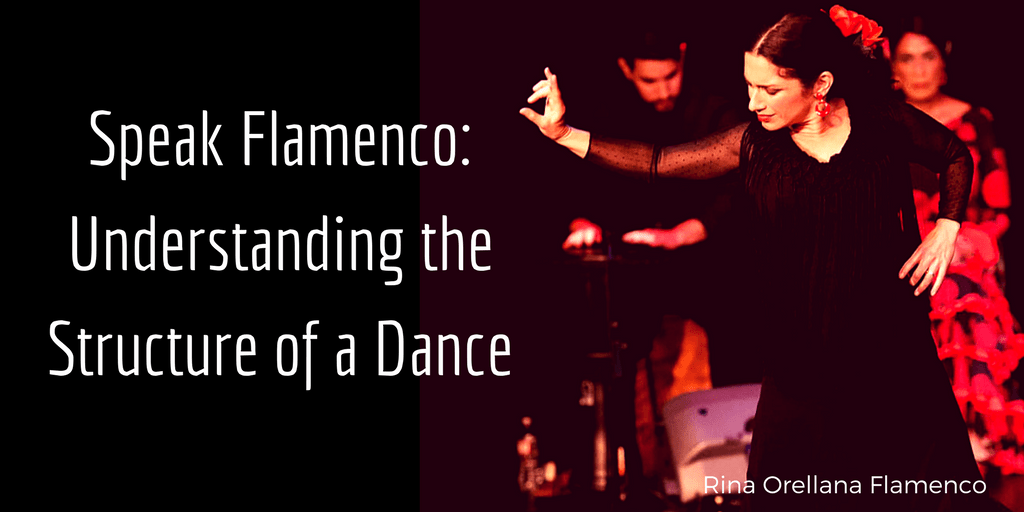 Speak Flamenco! Understanding the Structure of a Dance