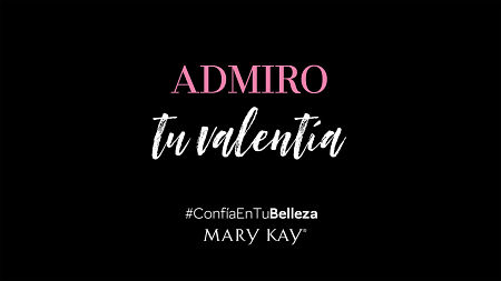 mary-kay #ConfíaEnTuBelleza admiro tu valentía