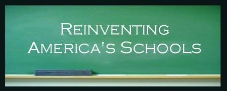 BLOG 29 0e1841151_reinventing-americas-schools