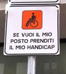 se-vuoi-il-mio-posto-prendi-il-mio-handicap