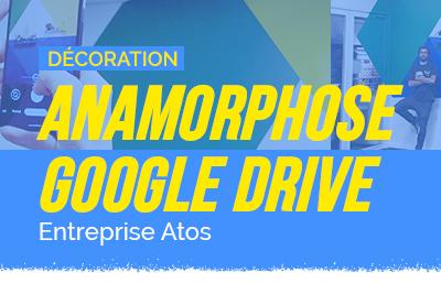 Anamorphose Google Drive