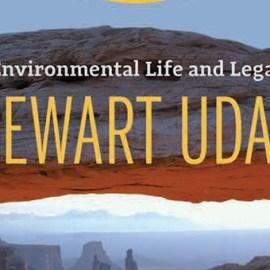 Environmental Historian Scott Einberger to Speak on Stewart Udall's Life and Legacy