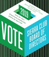 National Sierra Club Elections are Underway – VOTE!