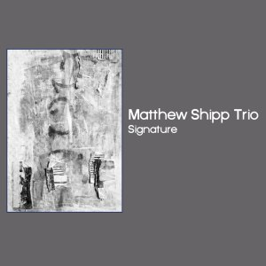 Matthew Shipp Trio's Signature, reviewed at Riot Material Magazine