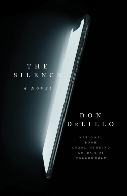 Don DeLillo's new novel, The Silence. A review is at Riot Material
