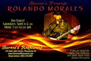 Rolando Morales returns to Barone's on Saturday, April 29, 2017