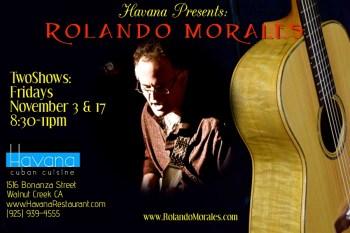 Rolando Morales performs at Havana November 3rd and 17th