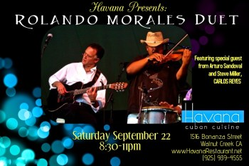 Rolando Morales is joined by Carlos Reyes at the Havana for a September 22 performance