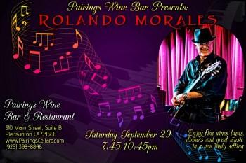 Rolando Morales returns to Pairings Wine, Bar and Restaurant on Saturday, September 29, 2018