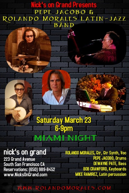 Nick's on Grand will feature Pepe Jacobo & Rolando Morales' Latin-Jazz Band