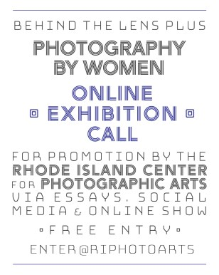 Call for Photography by Women: Behind the Lens 2020 Plus, an Online Exhibition
