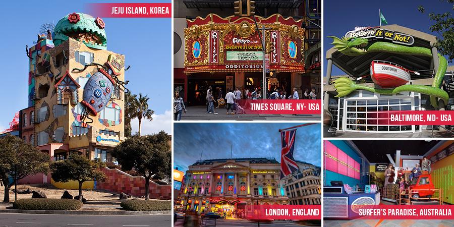 Ripley's Odditoriums Around the World