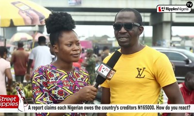 A report claims each Nigerian owes the country's creditors N165,000. How do you react