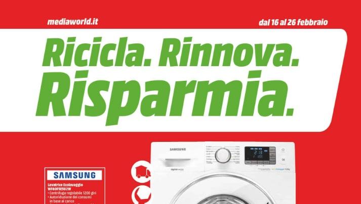 "Nuovo volantino Media World ""Ricicla. Rinnova. Risparmia"" (agg. 16/02/2017)"