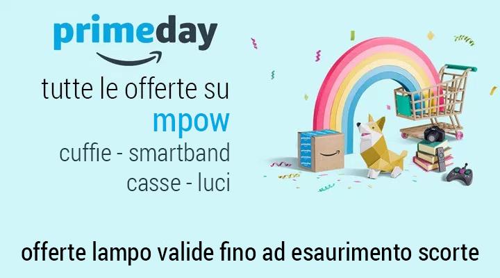 #Primeday – Offerte lampo Mpow – Auricolari e casse Bluetooh – Smartband – Luci Led (agg. 18.15)