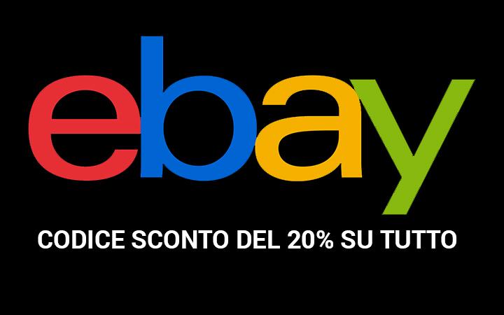 eBay: Codice sconto del 20% su tutto!