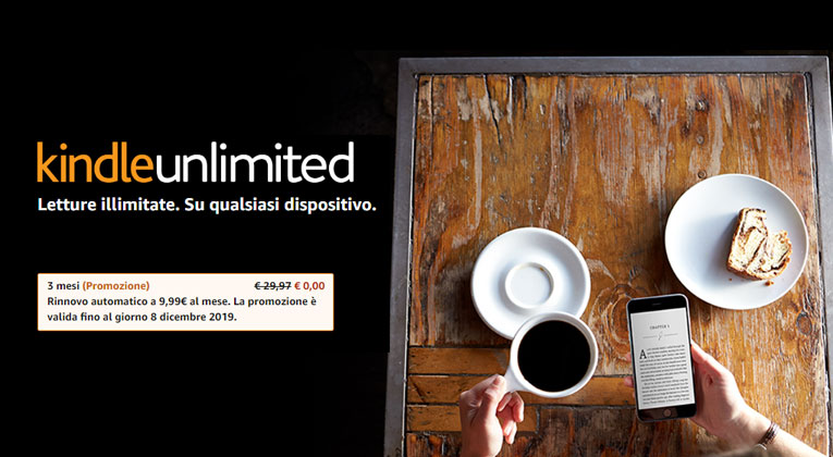 Amazon: Kindle Unlimited gratis per 3 mesi – Scadenza 08/12/2019