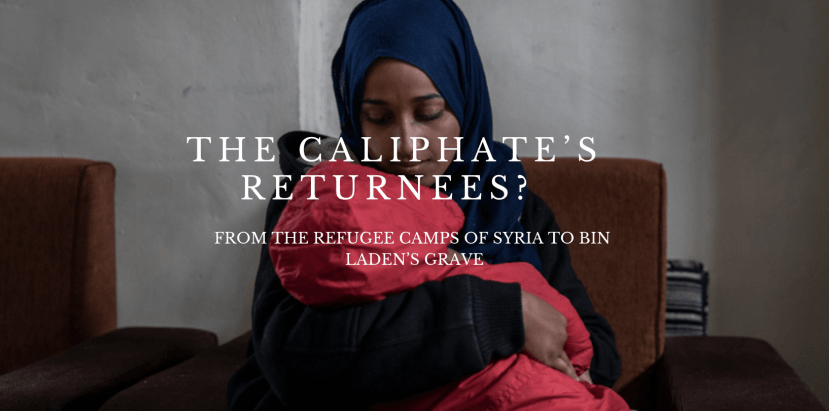 Screen Shot 2019 02 26 at 4.25.10 PM - The Caliphate's Returnees?  From the Refugee Camps of Syria to bin Laden's Grave