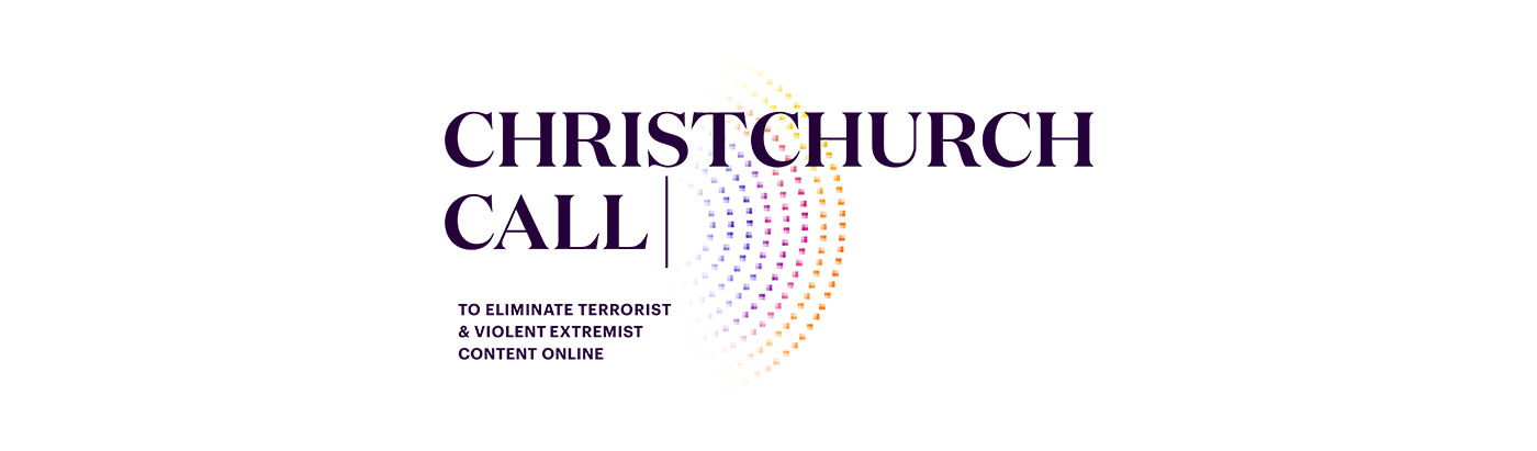 The Christchurch Call and Eliminating Violent Extremism Online