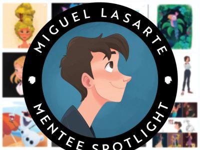 Mentee Spotlight:  Miguel Lasarte