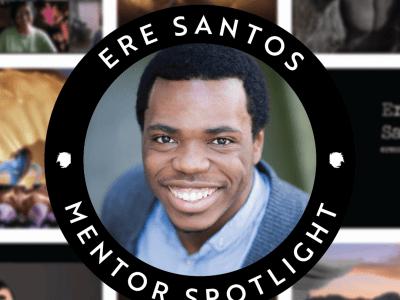Mentor Spotlight: Ere Santos