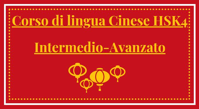 Corso di lingua cinese hsk4 - il livello intermedio avanzato