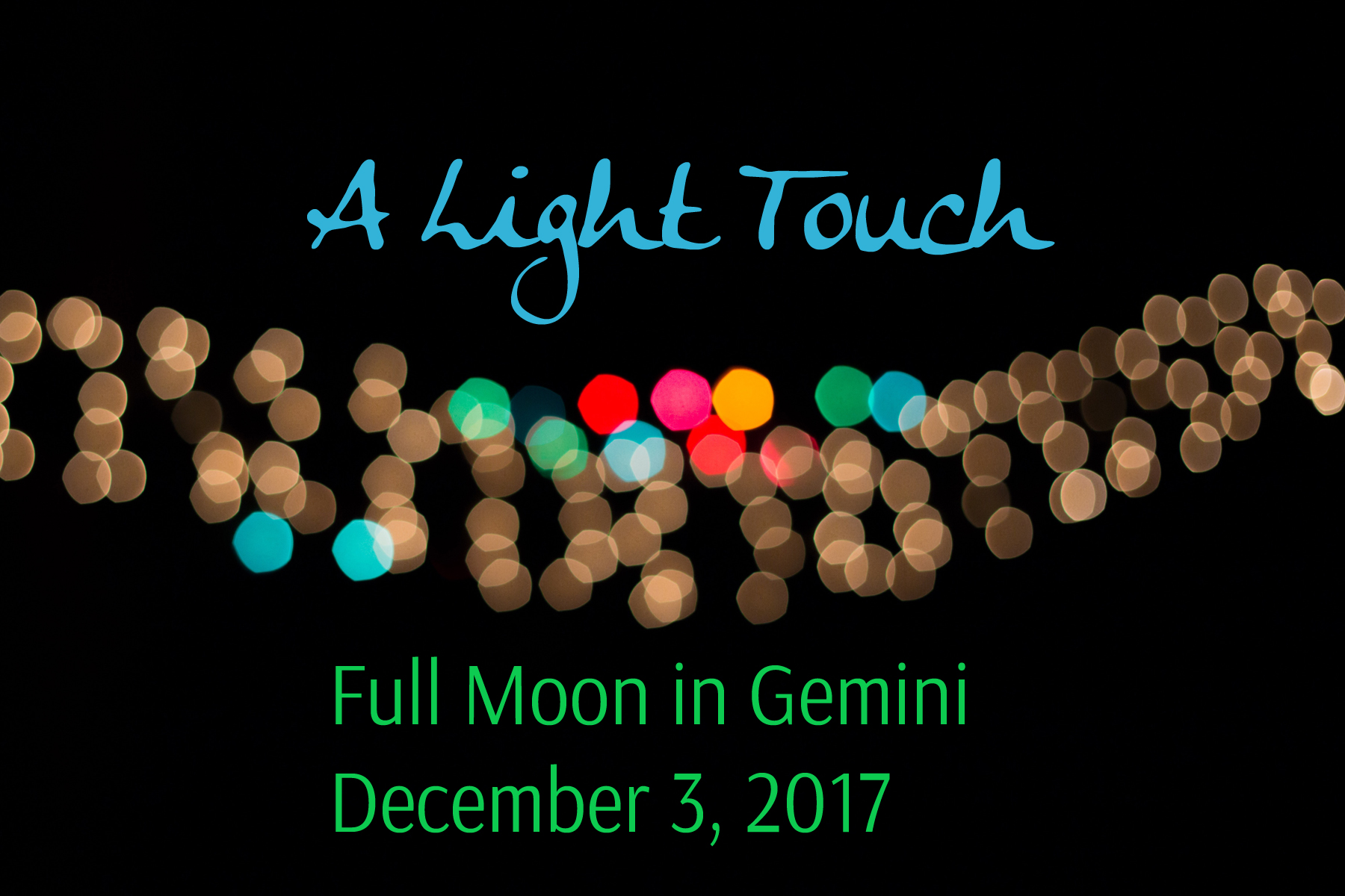 Full Moon in Gemini: A Light Touch