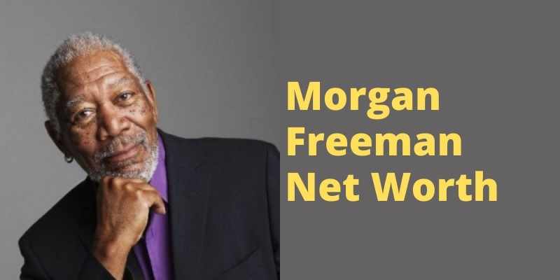Morgan Freeman Net Worth and Earnings 2021