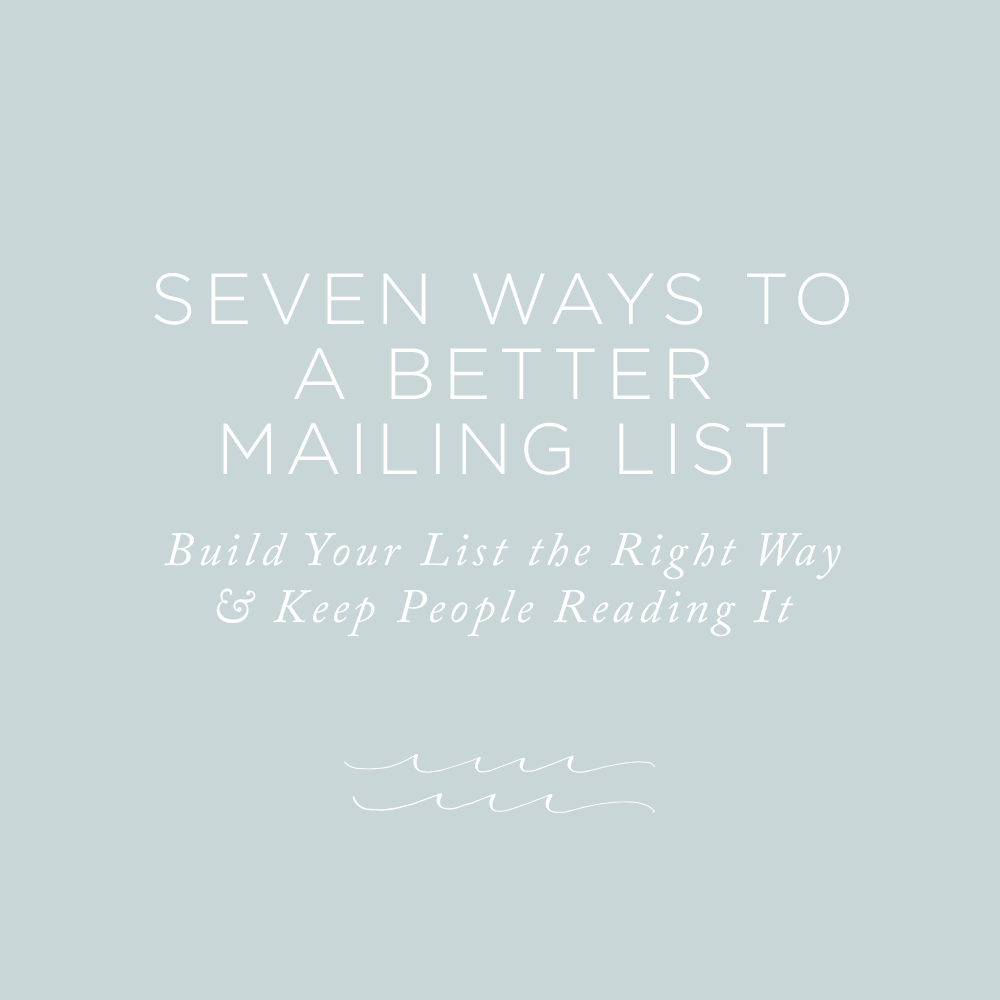 Build Your List the Right Way & Keep People Reading It   Via the Rising Tide Society