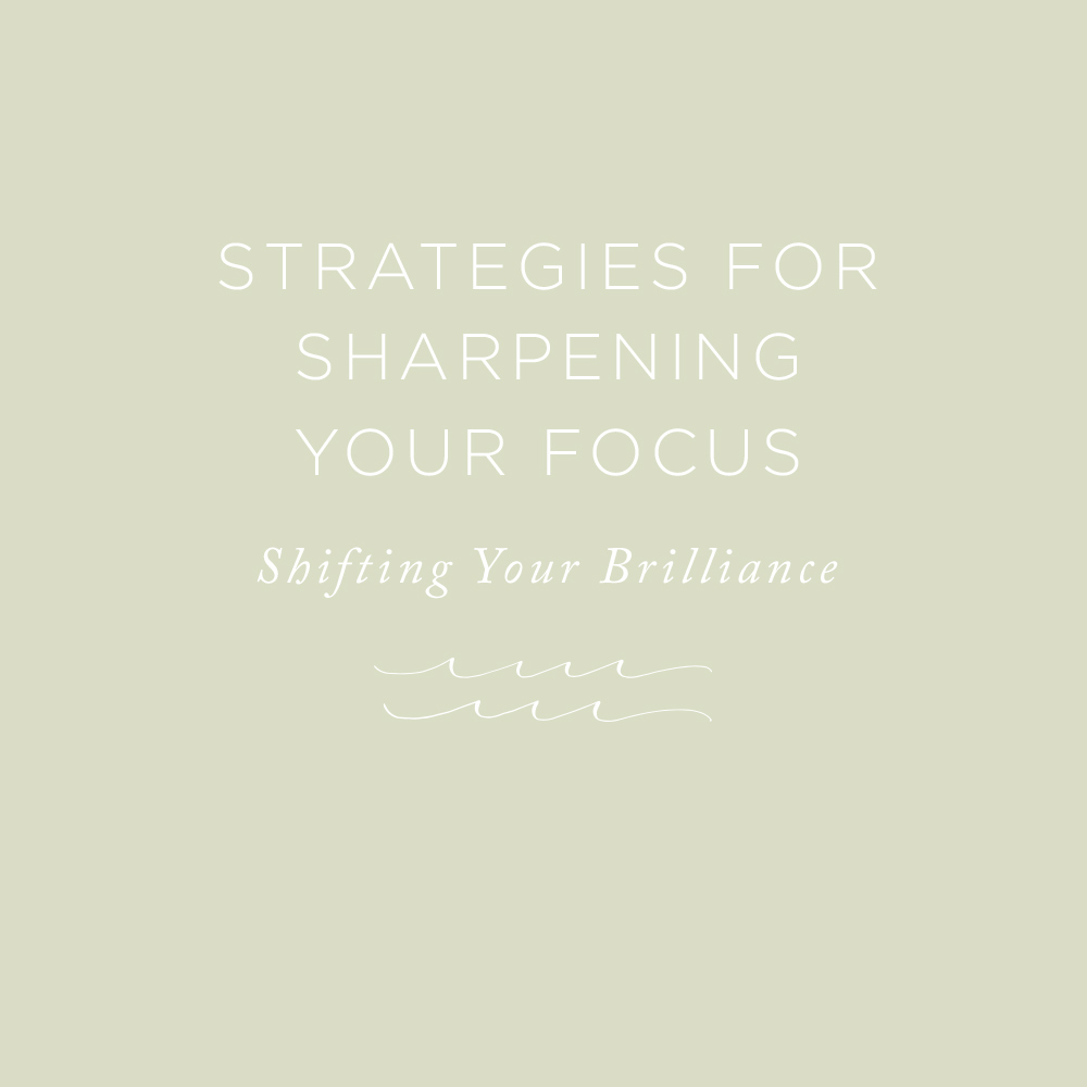 Strategies for Sharpening Your Focus | by Simon T. Bailey via the Rising Tide Society