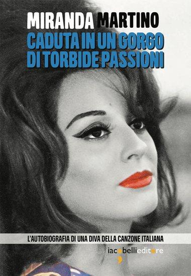 Miranda Martino | La copertina della sua autobiografia