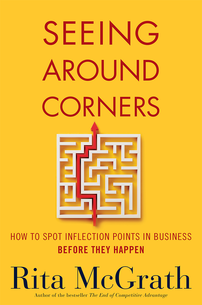 Seeing Around Corners by Rita McGrath