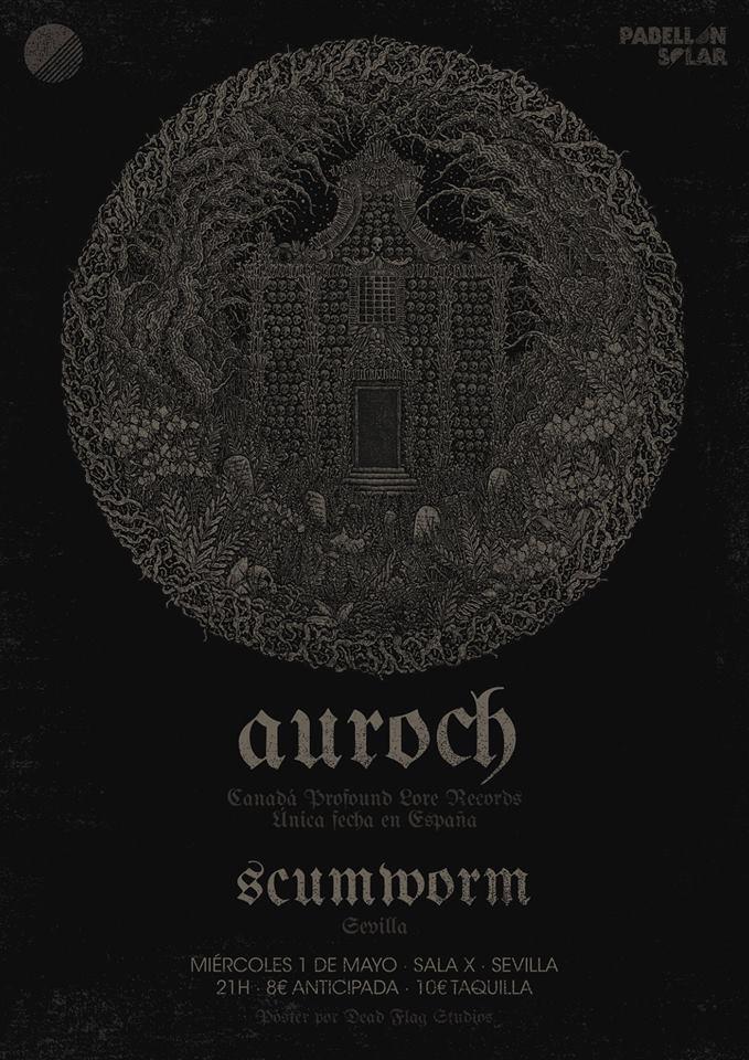 AUROCH / SCUMWORM - - 1 mayo Sevilla